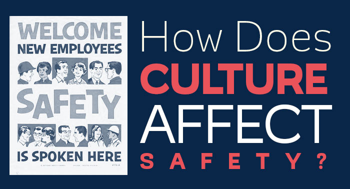 How Does Culture Affect Safety?