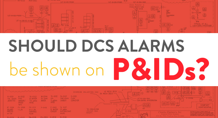 Should DCS Alarms be shown on P&IDs?