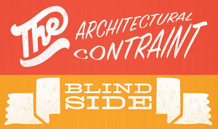 The Architectural Constraint Blind Side