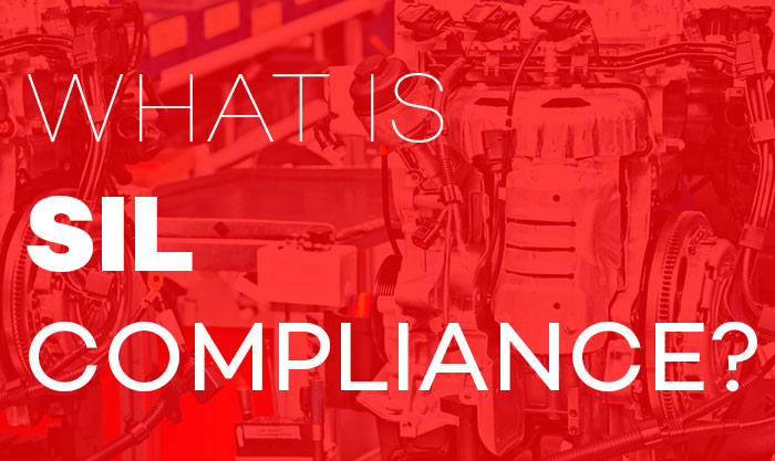 What is SIL compliance?