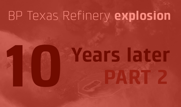 Texas City Refinery Explosion: Ten Years Later