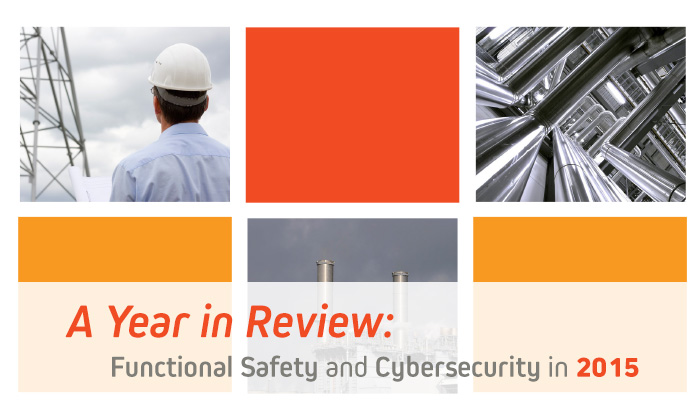 A Year in Review: Functional Safety and Cybersecurity in 2015