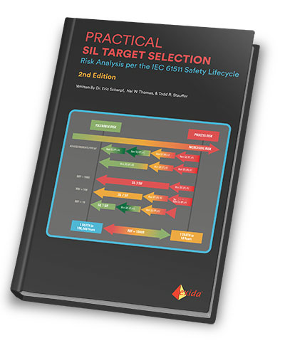 Practical SIL Target Selection - Risk Analysis per the IEC 61511 Safety Lifecycle - 2nd Edition