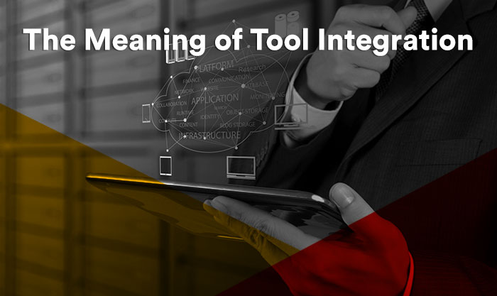 The Meaning of Tool Integration