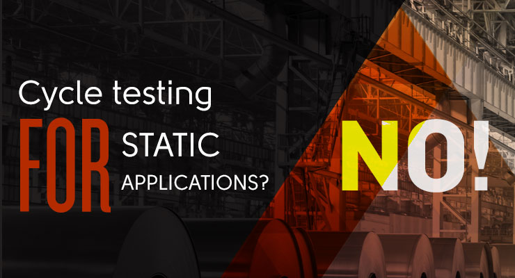 Cycle Testing for Static Applications? NO!