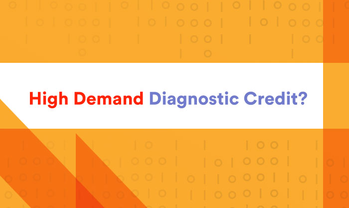 High Demand Diagnostic Credit?