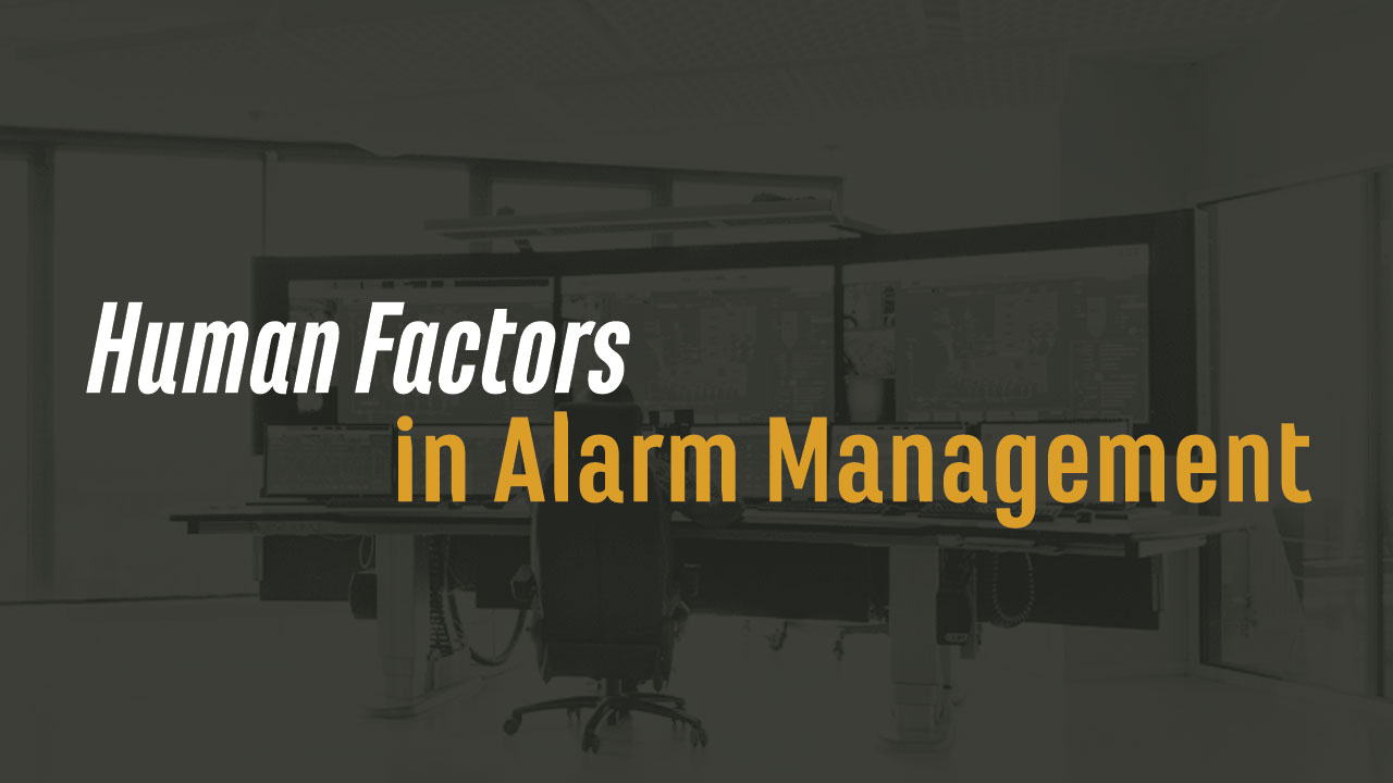 Human Factors in Alarm Management