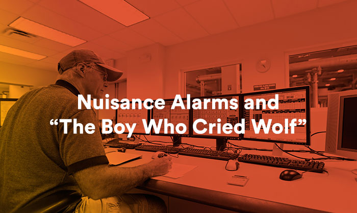 "Nuisance Alarms and ""The Boy Who Cried Wolf"""