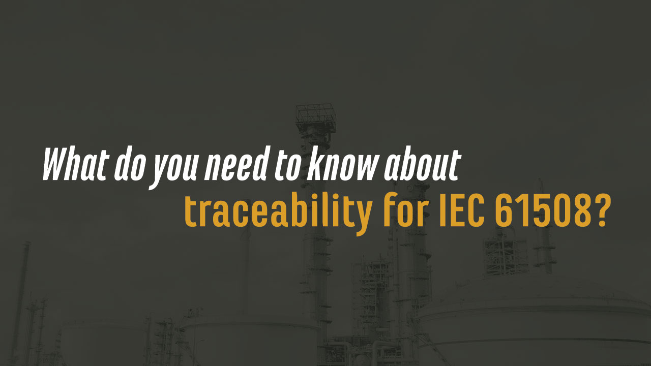 What do you need to know about traceability for IEC 61508?