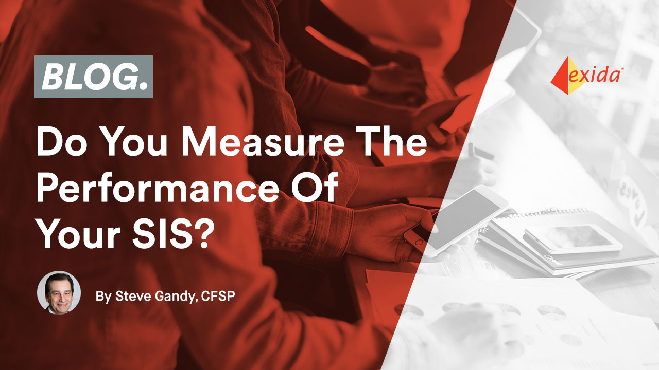 Do You Measure the Performance of Your SIS?