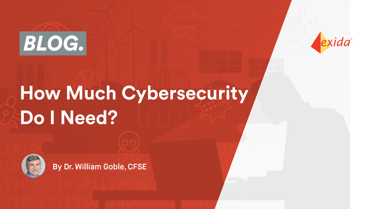 How Much Cybersecurity Do I Need?