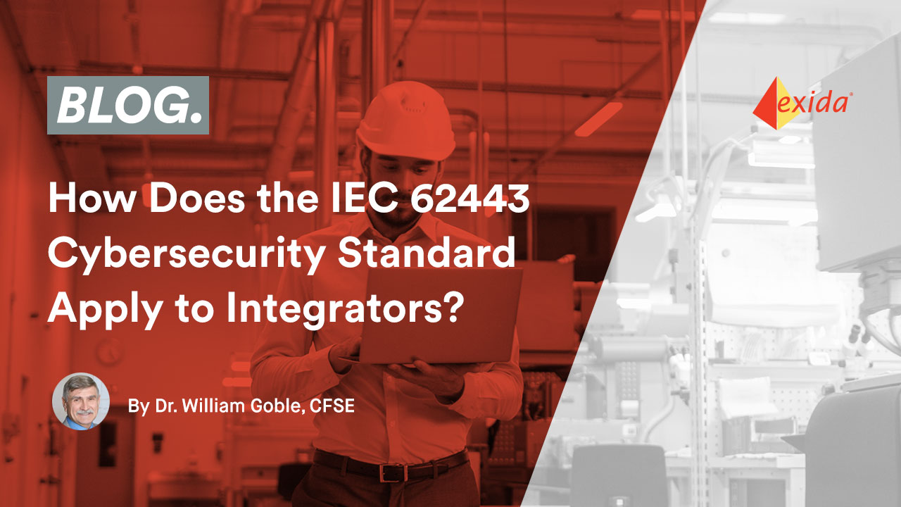 How Does the IEC 62443 Cybersecurity Standard Apply to Integrators?