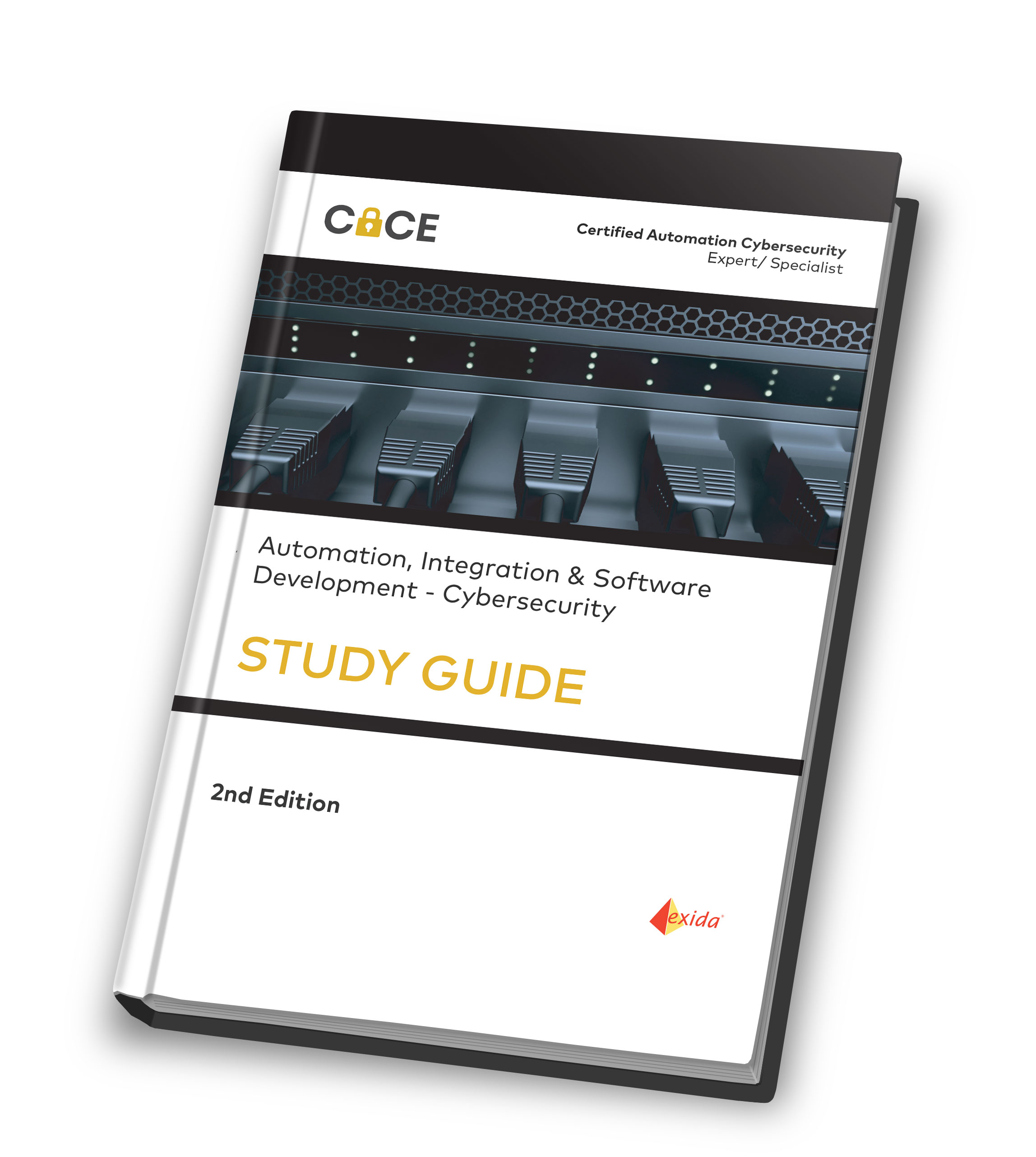 Certified Automation Cybersecurity Expert/Specialist (CACE / CACS) Study Guide