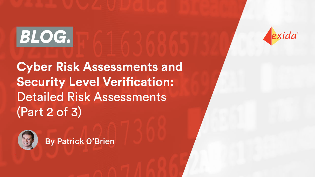Cyber Risk Assessments and Security Level Verification: Detailed Risk Assessments (Part 2 of 3)