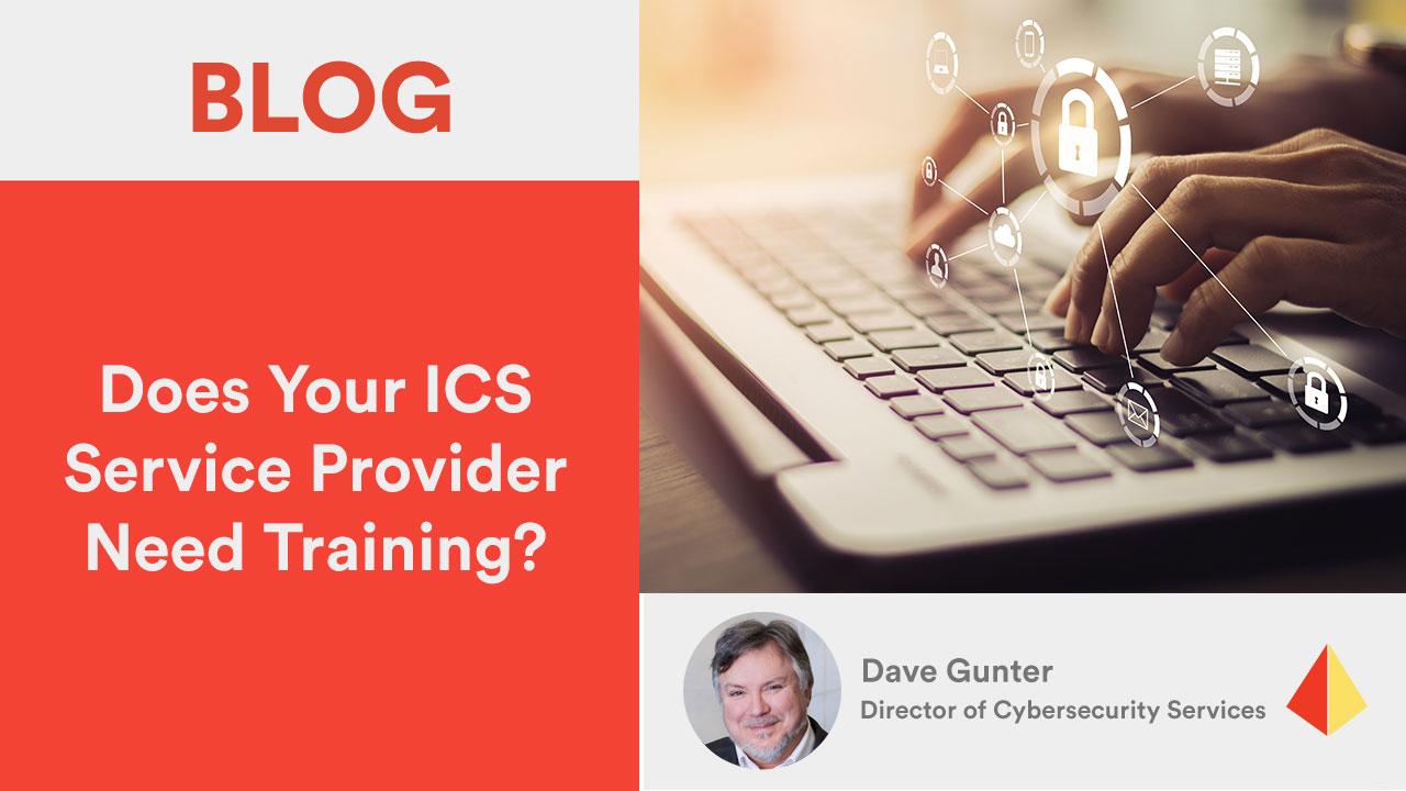 Does Your ICS Service Provider Need Training?