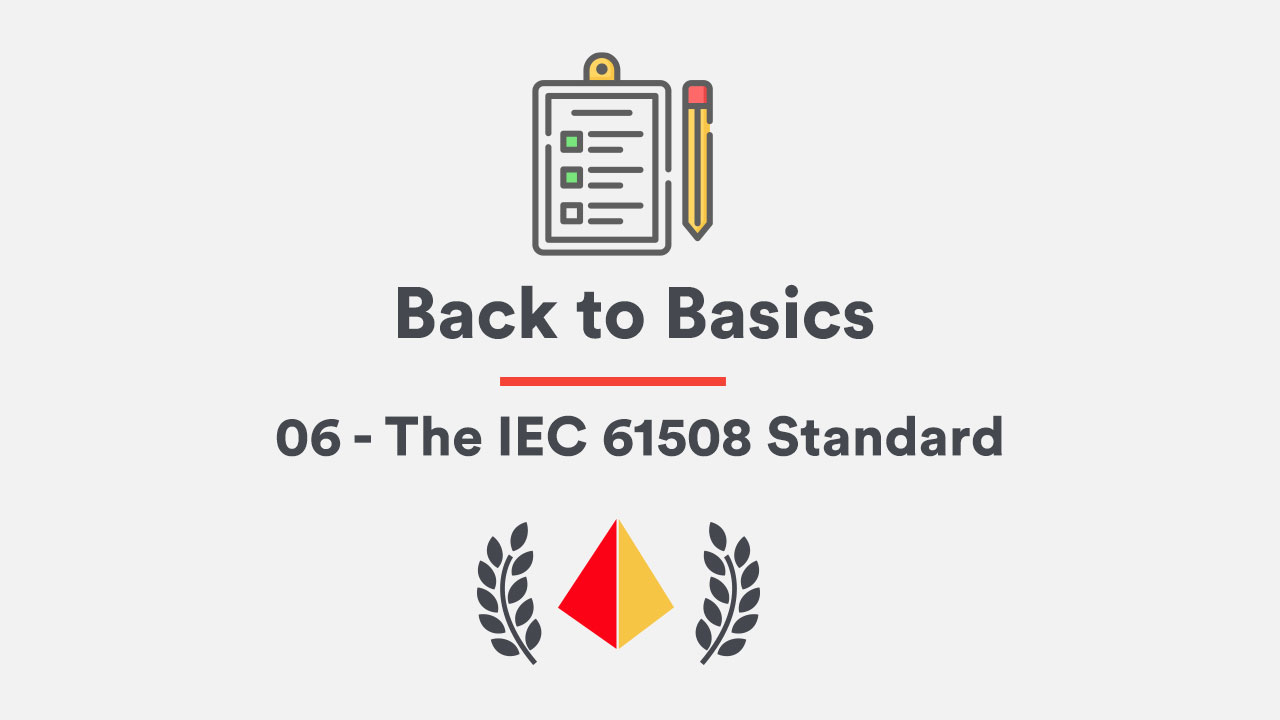 Back to Basics 06 – IEC 61508