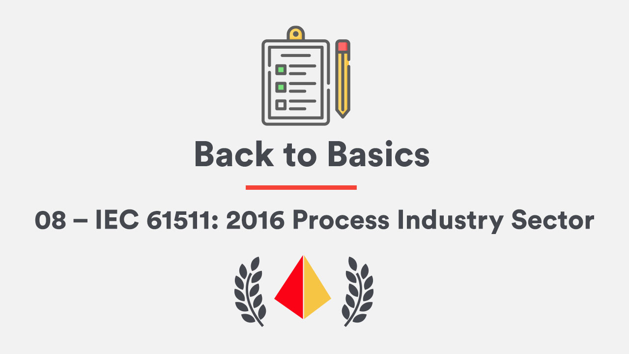Back to Basics 08 – IEC 61511