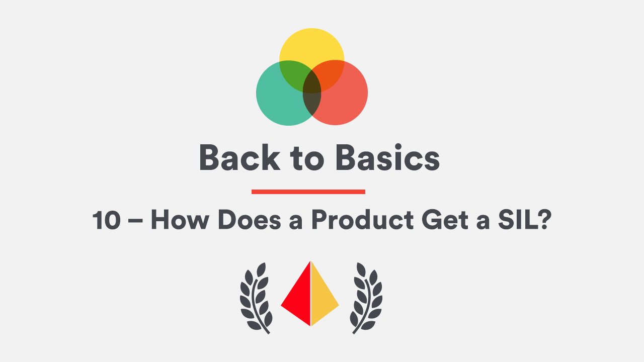 Back to Basics 10 – How Does a Product Get a SIL?