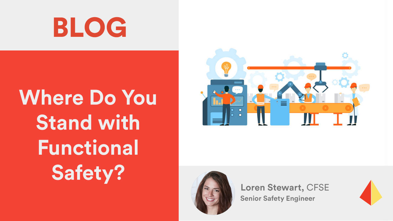 Where Do You Stand with Functional Safety?