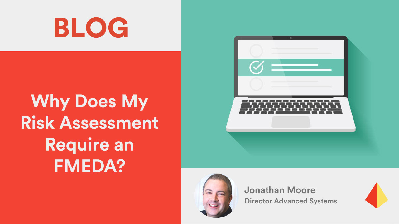Why Does My Risk Assessment Require an FMEDA?