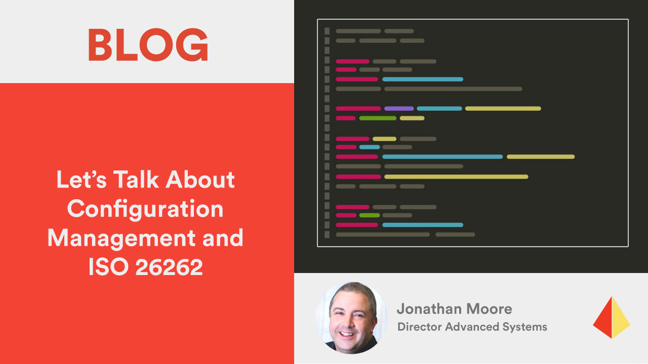 Let's Talk About Configuration Management and ISO 26262