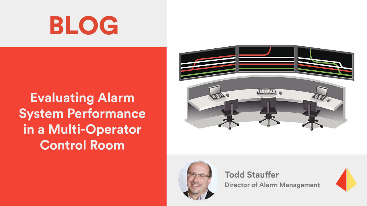 Evaluating Alarm System Performance in a Multi-Operator Control Room