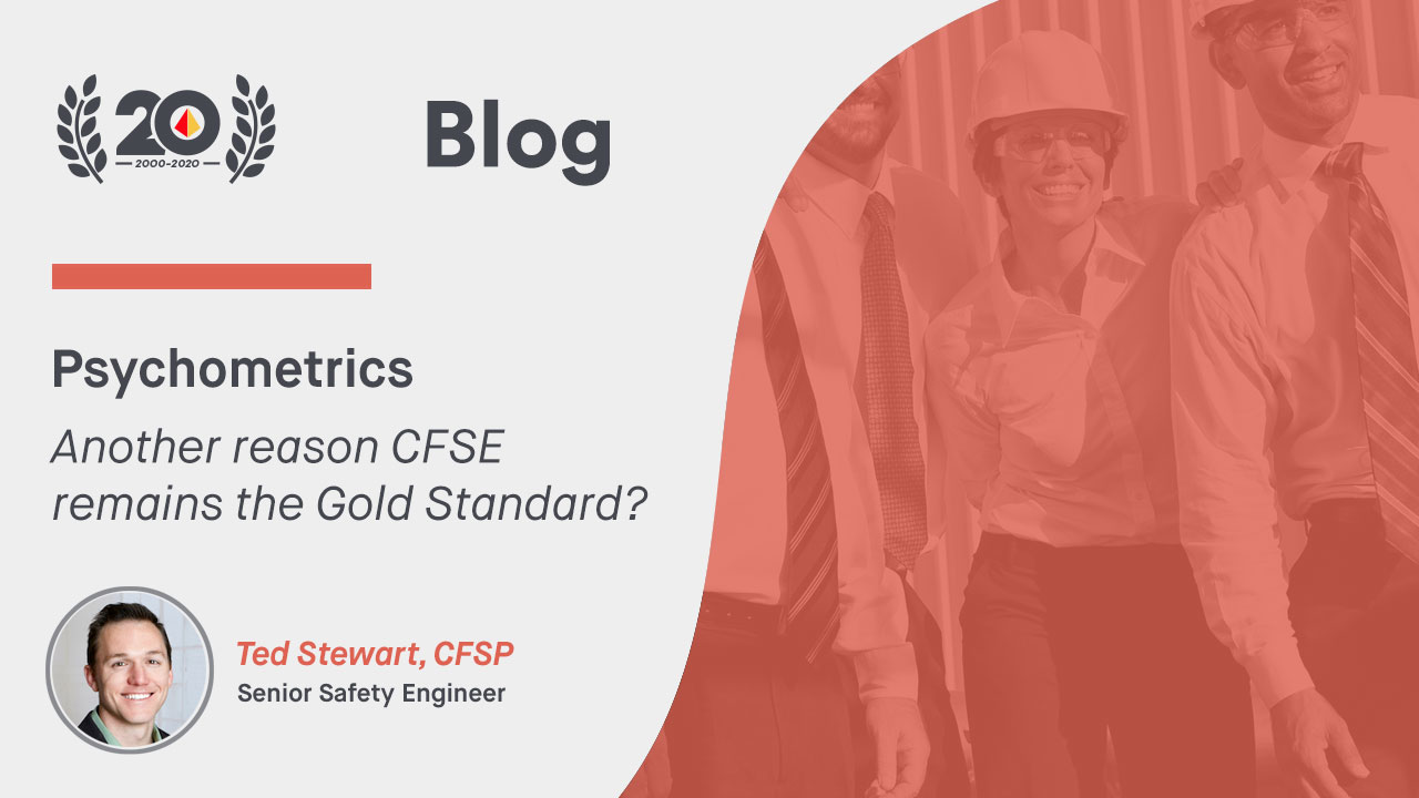 Psychometrics – Another reason CFSE remains the Gold Standard