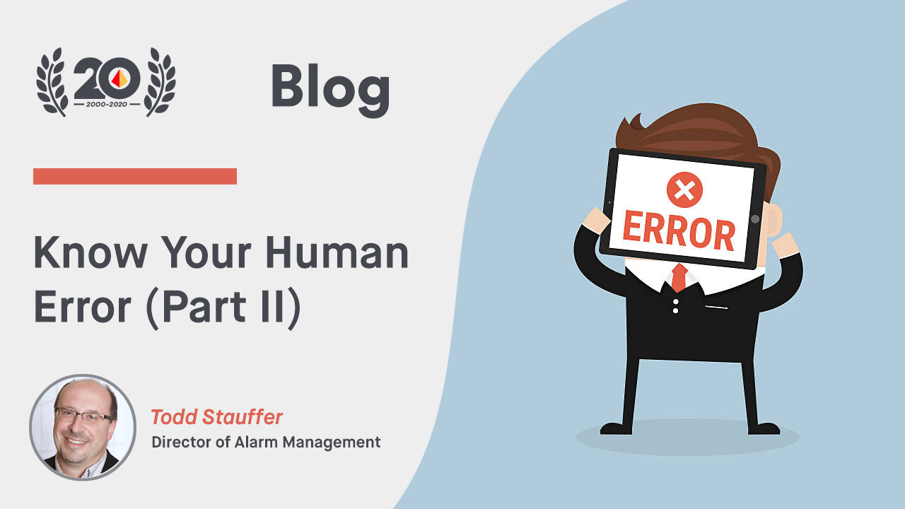 Know Your Human Error (Part II)