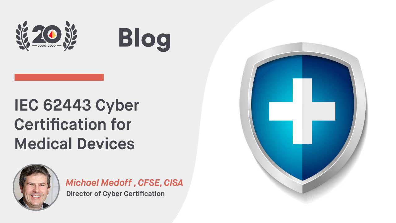 IEC 62443 Cybersecurity Certification for Medical Devices
