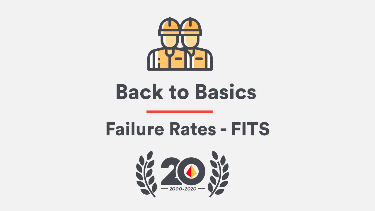 Back to Basics: Failure Rates - FITS