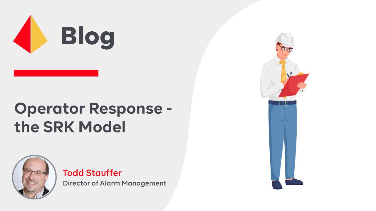 Operator Response - the SRK Model