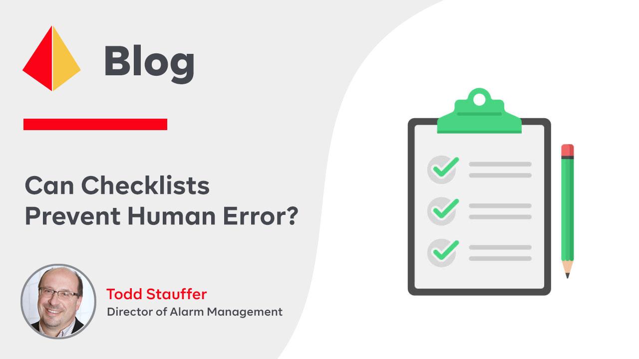 Can Checklists Prevent Human Error?