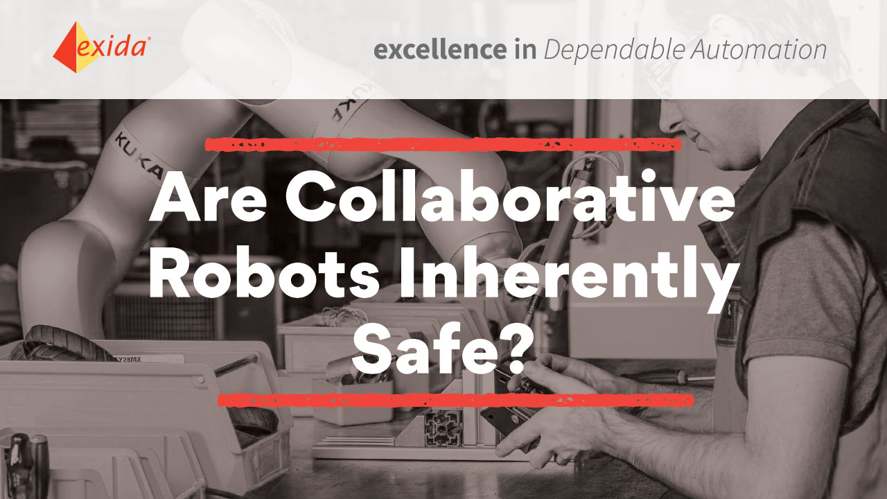 Are Collaborative Robots Inherently Safe?