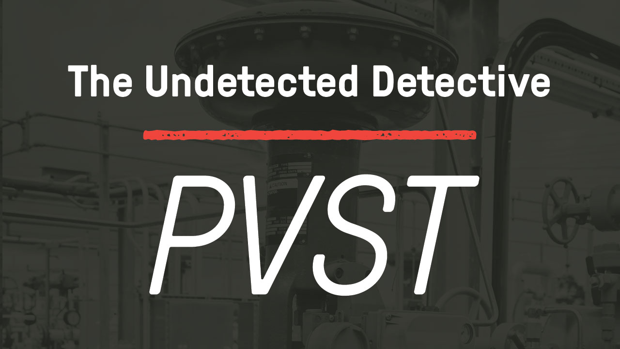 The Undetected Detective; PVST
