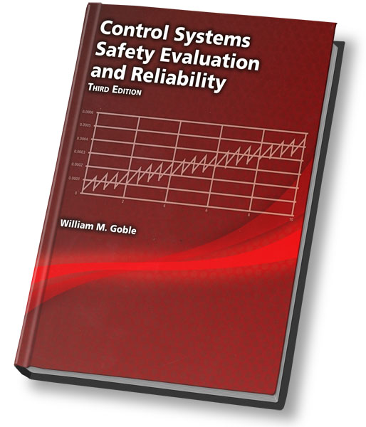 Control Systems Safety Evaluation and Reliability, 3rd Edition